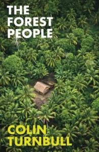 Colin Turnbull Forest People Mbuti Congo Zaire