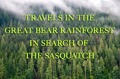 Bigfoot Sasquatch Canada British Columbia