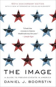 Daniel J. Boorstin's book The Image
